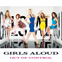 Girls Aloud – Out Of Control
