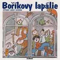 Josef Dvořák – Steklač: Boříkovy lapálie