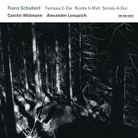 Carolin Widmann, Alexander Lonquich – Franz Schubert: Fantasie C-Dur / Rondo h-Moll / Sonate A-Dur