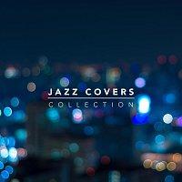 Různí interpreti – Jazz Covers Collection