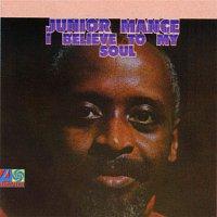Junior Mance – I Believe To My Soul