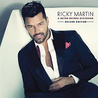 Ricky Martin – A Quien Quiera Escuchar (Deluxe Edition)
