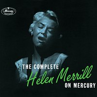 Helen Merrill – The Complete Helen Merrill On Mercury