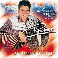 Marc Pircher – Zum Nordpol Und Zuruck