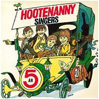Hootenanny Singers – Fem ar