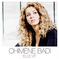Chimene Badi – Elle vit