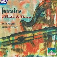 Anna Noakes, Gillian Tingay – Fantaisie for Flute & Harp/Anna Noakes/Gillian Tingay