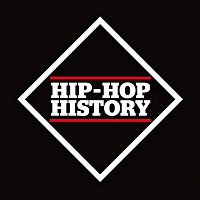 Various Artists.. – Hip-Hop History: The Collection
