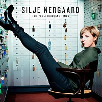 Silje Nergaard – For You a Thousand Times
