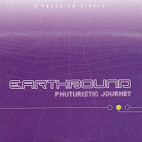 Earthbound – Phuturistic Journey