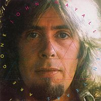 John Mayall – Ten Years Are Gone