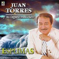 Juan Torres – Espumas