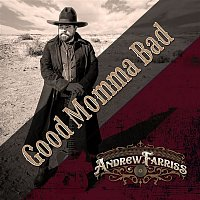 Andrew Farriss – Good Momma Bad