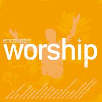 Encounter Worship – Encounter Worship Volume 02