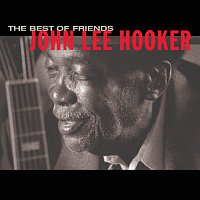 John Lee Hooker – Best Of Friends