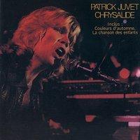 Patrick Juvet – Chrysalide