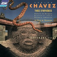Royal Philharmonic Orchestra, The State of Mexico Symphony Orchestra – Chavez: 3 Symphonies; La Hija de Colquide