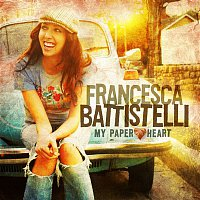 Francesca Battistelli – My Paper Heart