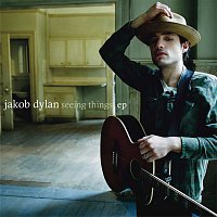 Jakob Dylan – Seeing Things EP