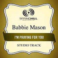 Babbie Mason – I'm Praying For You
