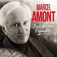 Marcel Amont – Par-dessus l'épaule