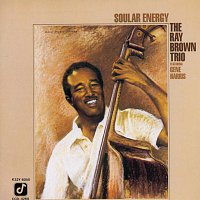 Ray Brown Trio – Soular Energy