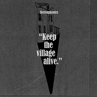 Stereophonics – Keep The Village Alive (Deluxe)