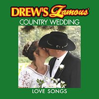 The Hit Crew – Drew's Famous Country Wedding Love Songs