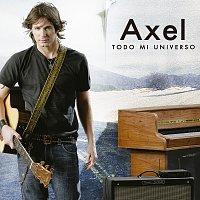 Axel – Todo Mi Universo