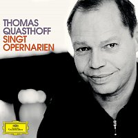 Thomas Quasthoff – Thomas Quasthoff singt Opern-Arien