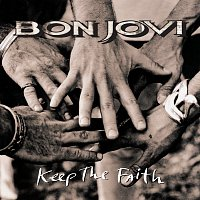 Bon Jovi – Keep The Faith