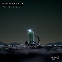 Whipped Cream – Persistence