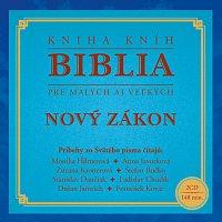 Různí interpreti – Biblia pre malých aj veľkých - Nový zákon