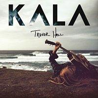 Trevor Hall – KALA