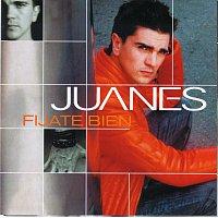 Juanes – Fijate Bien