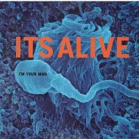It's Alive, Max Martin – I'm Your Man