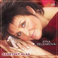 Jitka Zelenková – Sametový hlas