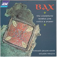 Bernard Gregor-Smith, Yolande Wrigley – Bax: The Complete Works for Cello & Piano