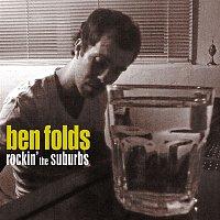 Ben Folds – Rockin' The Suburbs