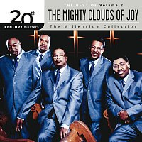 Mighty Clouds Of Joy – 20th Century Masters - The Millenium Collection: The Best Of The Mighty Clouds Of Joy [Vol. 2]