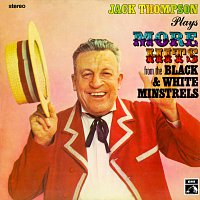 Jack Thompson – Plays More Hits From The Black & White Minstrels