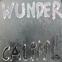 CALiM – Wunder