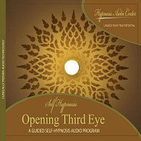 Opening Third Eye - Guided Self-Hypnosis