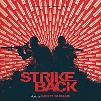 Scott Shields – Strike Back [Original Television Soundtrack]