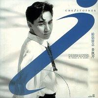Christopher Wong – Back To Black Series - Gei Ni Liu Nian