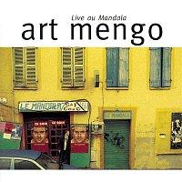 Art Mengo – Live au Mandala