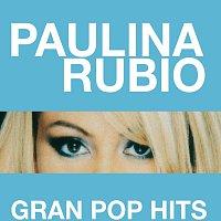 Paulina Rubio – Gran Pop Hits