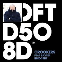 Crookers – Innocent (feat. Baxter) [Radio Edit]