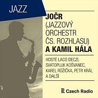 Jazzový orchestr Čs. rozhlasu, Kamil Hála, Laco Déczi – JOČR a Kamil Hála