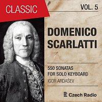 Igor Ardašev – Domenico Scarlatti: 550 Sonatas for Solo Keyboard, Vol. 5 (Igor Ardašev)
